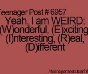 weird, teenager post, and wonderful image