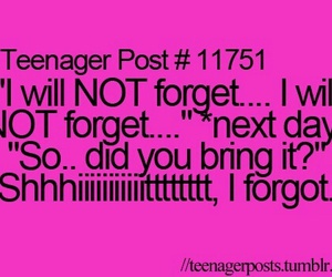 teenager post, forget, and quotes image