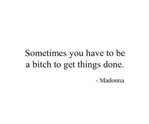 bitch, black and white, and quote image