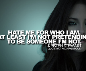 quote, kristen stewart, and hate image