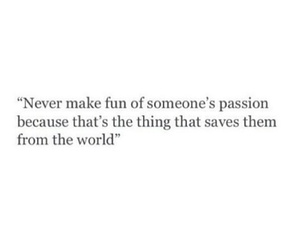 quotes, passion, and world image