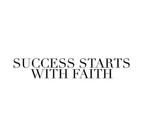 favorite and success starts with faith image