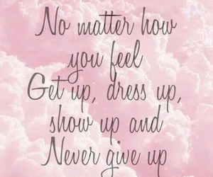 quotes, pink, and never give up image