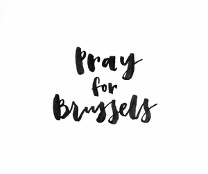 pray, bruxelle, and love image