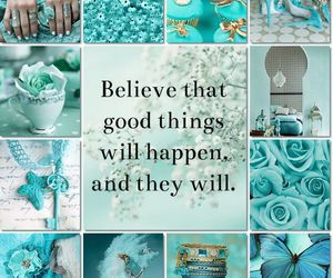 believe, quote, and focus on the good image
