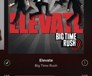 elevate, spotify, and big time rush image