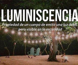 light, luminiscencia, and words image