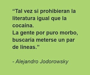 frases, quote, and alejandro jodorowsky image