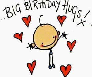 birthday, happy birthday, and hugs image