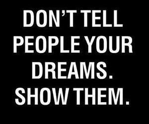 Dream, quotes, and people image
