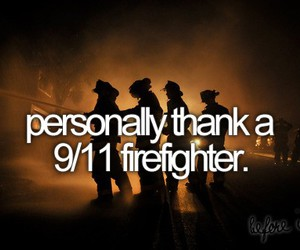 before i die, firefighter, and heroes image