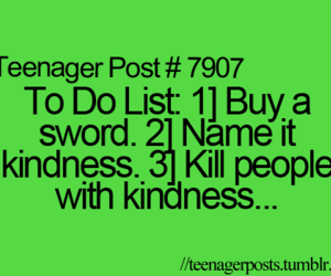 funny, teenager post, and kindness image