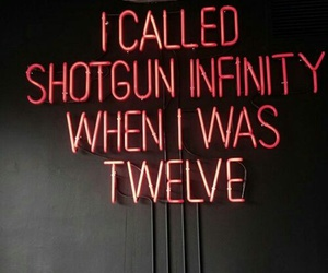 quotes, neon, and shotgun image