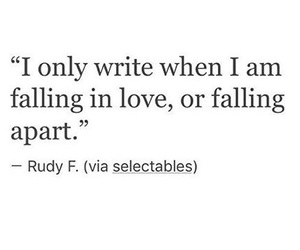 falling apart, falling in love, and only image