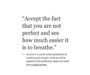 breathe, life, and perfection image