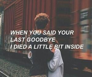 sad, goodbye, and quotes image