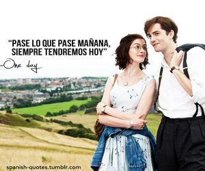 one day, frases, and movie image