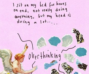 overthinking, pink, and quotes image