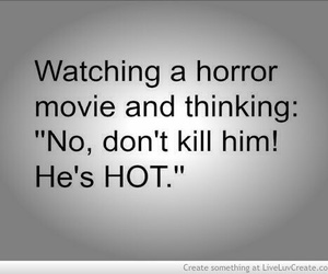 horror, Hot, and quote image