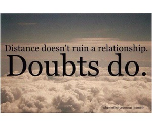 distance, doubt, and quotes image