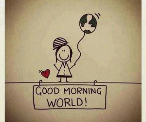 world and good morning image