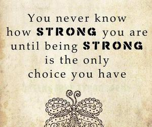 strong, quotes, and choice image