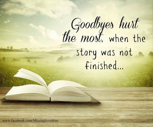 goodbyes, quotes, and finished image