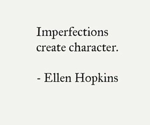 character, imperfections, and quote image