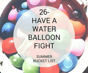 bucket list and water balloon fight image