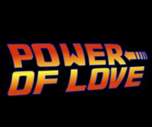 Back to the Future and power of love image