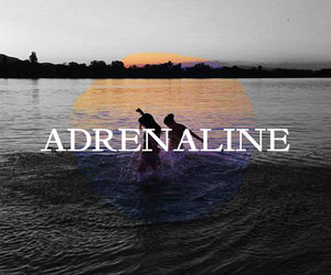 adrenaline, bff, and freedom image