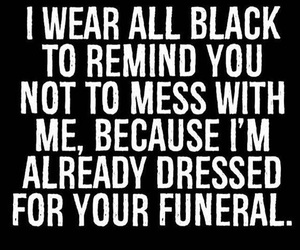 black, funeral, and quote image