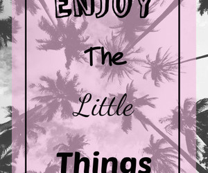 enjoy, little, and palm trees image