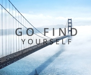 bridge, quote, and yourself image