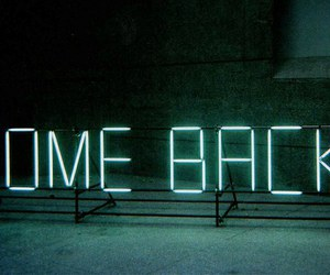 come back, light, and neon image