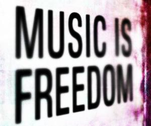 music, freedom, and quote image