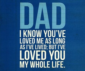 dad, life, and love image