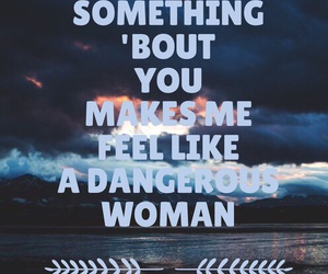 background, typography, and dangerous woman image
