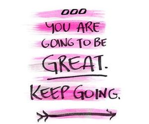 quote, motivation, and keep going image