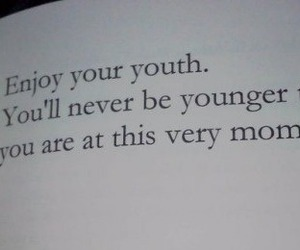 life, quotes, and youth image