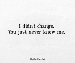 change, me, and never image