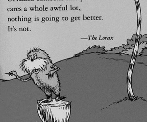 quote, the lorax, and lorax image