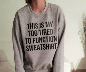 sweatshirt and tired image