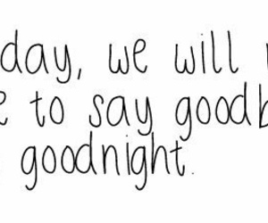 love, goodnight, and quote image