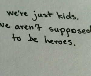 hero, kids, and quotes image