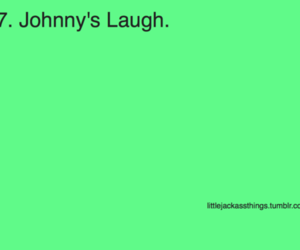 jackass, Johnny Knoxville, and laugh image