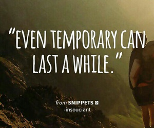 life, temporary, and quotes image