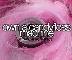 cotton candy, machine, and bucket list image