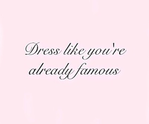 quotes, famous, and dress image