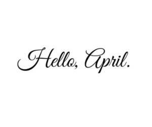 april, spring, and hello image